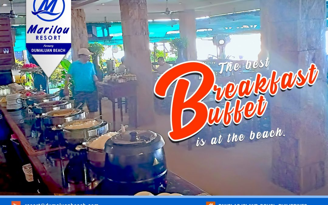 Best breakfast buffet is at the Beachfront!